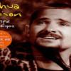 Joshua Kadison – Beautiful In My Eyes